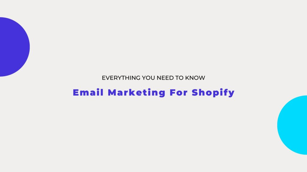 Email Marketing for Shopify
