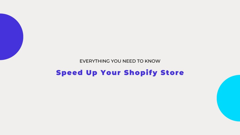 speed up your shopify store