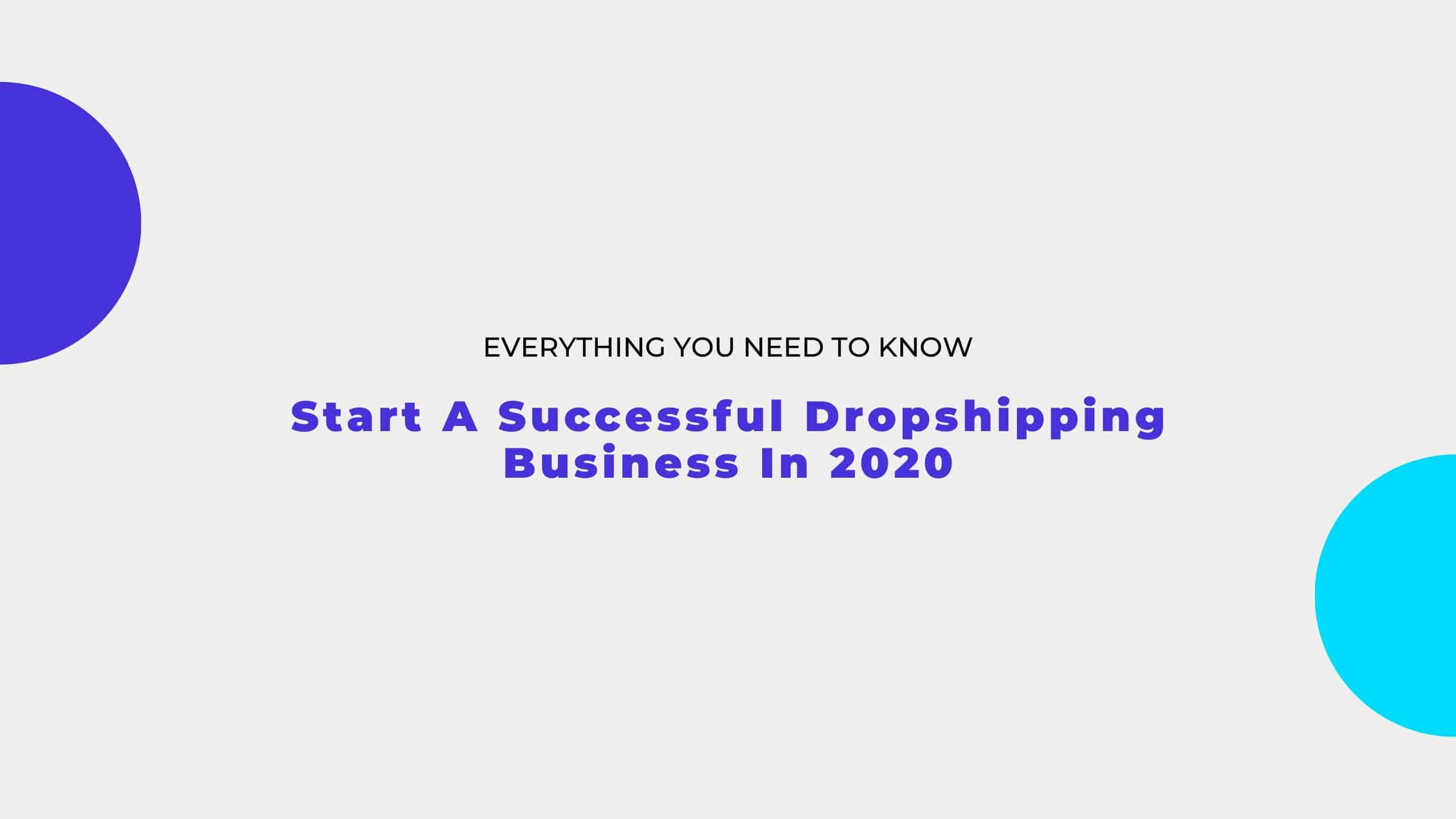 Start a dropshipping business in 2020