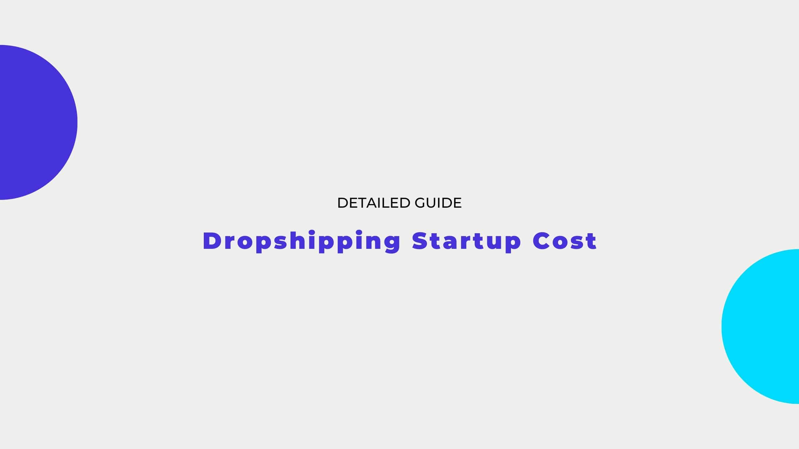 dropshipping startup cost